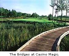The Bridges at Casino Magic